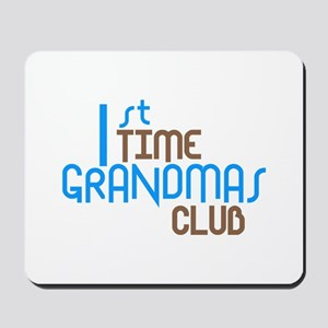 1st Time Grandmas Club (Blue) Mousepad